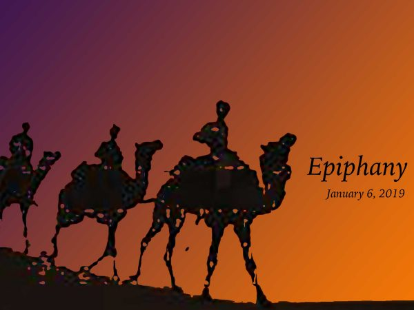 January 6, 2019 ~ The Solemnity of the Epiphany of the Lord