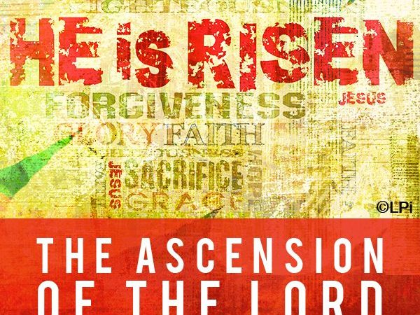 June 2, 2019 ~ The Ascension of the Lord