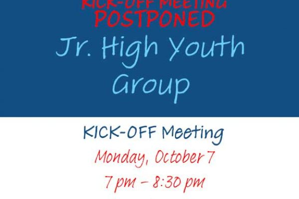 Junior High Youth Group Kick-Off Postponed