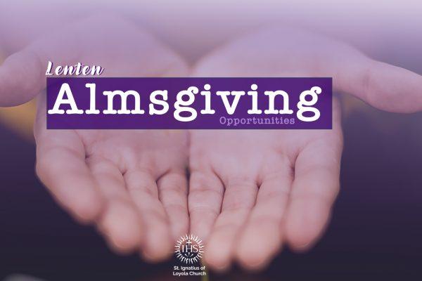 Lenten Almsgiving Opportunities; Called to Serve