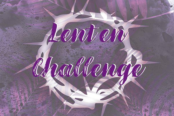 Daily Lenten Challenge • Beginning March 1